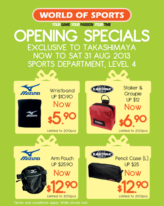 World of Sports Opening Specials @ Takashimaya (Till 31 Aug 2013)